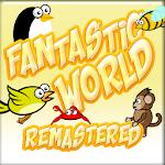 Download Fantastic World Remasterizado APK