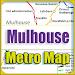 Download Mulhouse Metro Map Offline APK